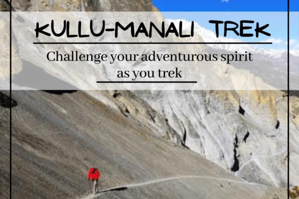 Trekking in Kullu-Manali